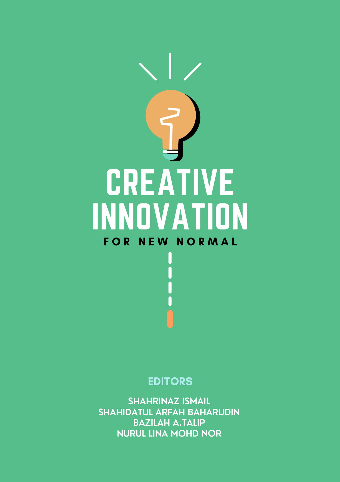 Creative Innovation for New Normal